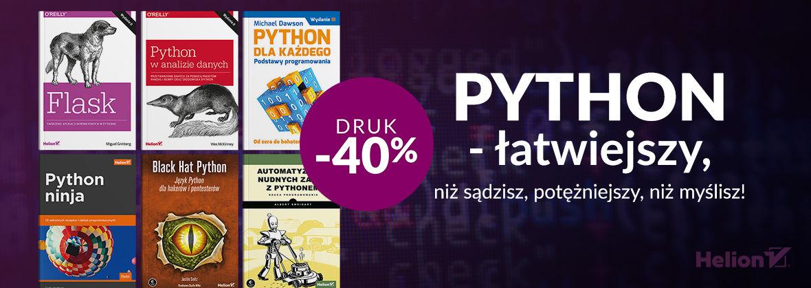 Promocja na ebooki Python - łatwiejszy, niż sądzisz, potężniejszy, niż myślisz! [Druki -40%]