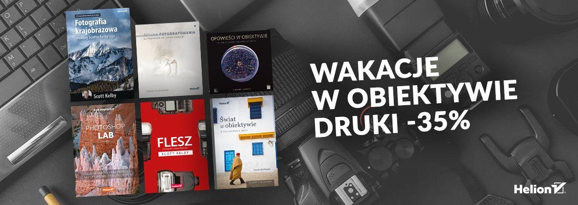 Promocja na ebooki Wakacje w obiektywie [Druki -35%]
