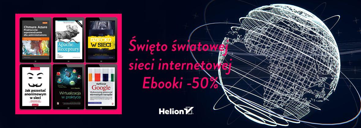 Promocja na ebooki Święto Światowej Sieci Internetowej [Ebooki -50%]