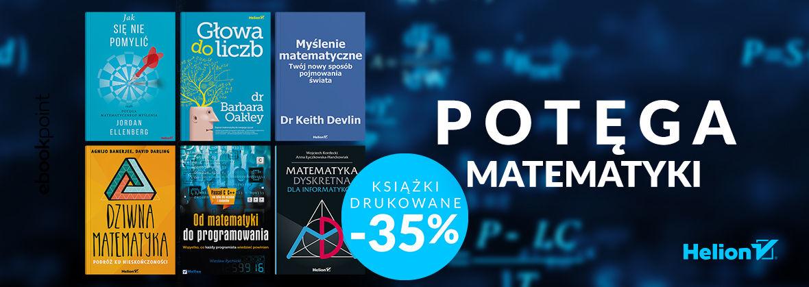 Promocja na ebooki Potęga matematyki [Książki drukowane -35%]