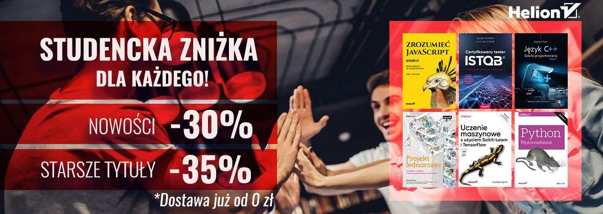 Promocja na ebooki Studencka zniżka dla każdego! [Książki drukowane -30% i -35%]