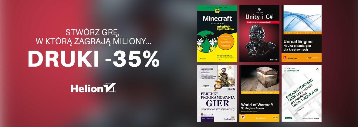 Promocja na ebooki Stwórz grę, w którą zagrają miliony... [Druki -35%]