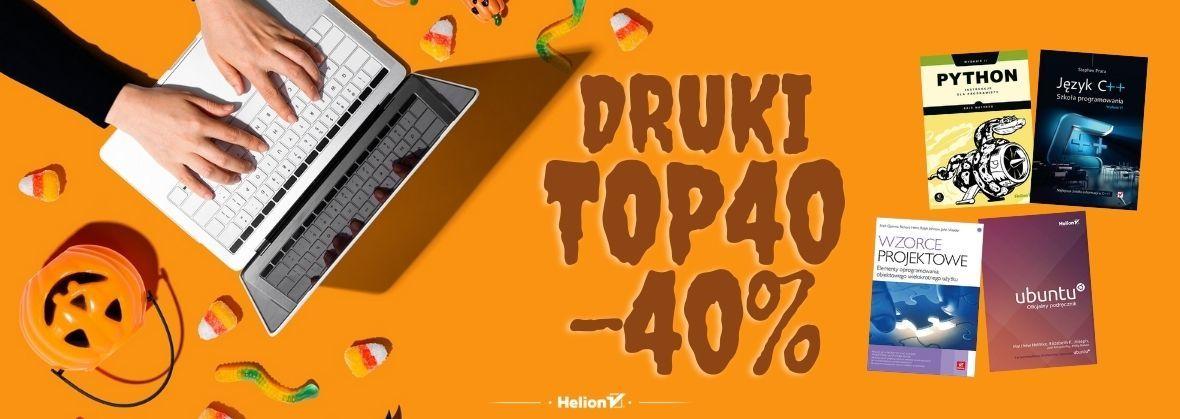 Promocja na ebooki Topowa 40 w strasssznie niskiej cenie! [Druki -40%]