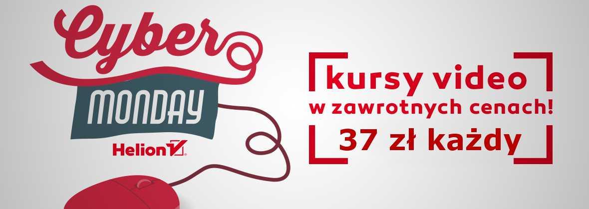 Promocja na ebooki Cyber Monday - wszystkie kursy w cenie 37 zł!