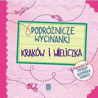 Podróżnicze wycinanki. Kraków i Wieliczka