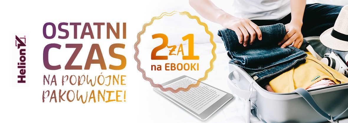 Promocja na ebooki 2 ebooki w cenie 1!