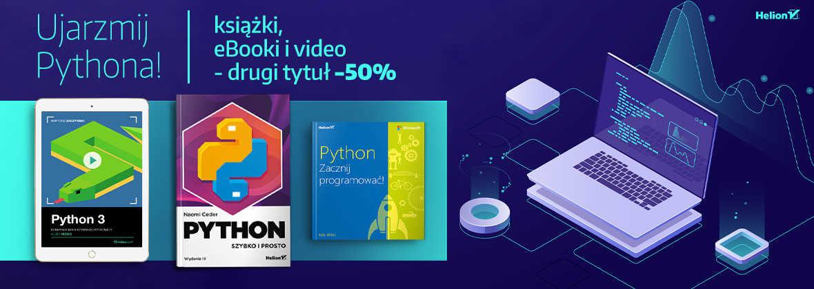 Ujarzmij Pythona - drugi tytuł -50%