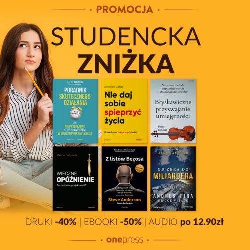 Studencka Zniżka [Książki drukowane -40% Ebooki -50% Audiobooki po 12.90 zł]