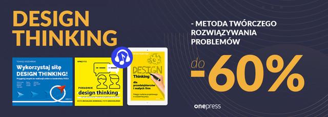 Rozwiązuj problemy twórczo [Design Thinking | do -60%!]