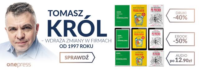 Tomasz Król | DRUK -40% EBOOK -50% AUDIO po 12.90 zł