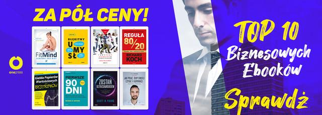 TOP 10 Biznesowych Ebooków ZA 1/2 CENY!
