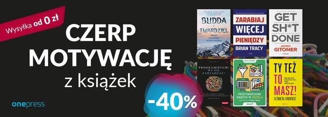 Książki z kategorii: MOTYWACJA -40%!