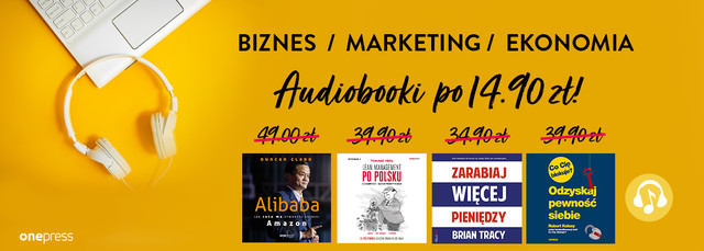🎧 Do posłuchania o biznesie, marketingu i ekonomii [14.90zł]