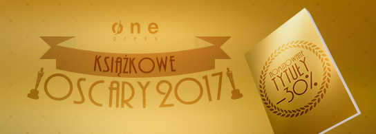 And the winner is... Książkowe Oscary 2017!