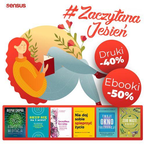 #ZaczytanaJesień [książki drukowane -40% | ebooki -50%] Wysyłka od 0 zł!