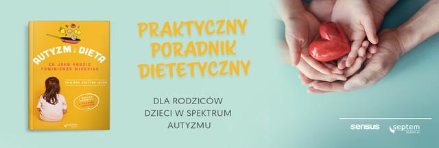 https://sensus.pl/ksiazki/autyzm-i-dieta-co-jako-rodzic-powinienes-wiedziec-justyna-jessa,autdie.htm#format/d