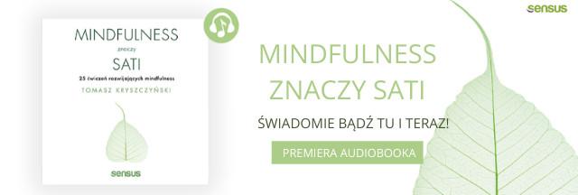 mindfulness, uważność, praktyka uważności, ćwiczenia mindfulness, mindfulnessdladzieci