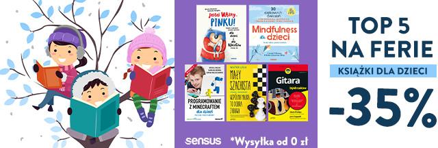 Książki dla Dzieci na FERIE [-35%]