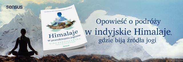 Himalaje jogi, Nina Budziszewska, W poszukiwaniu joginów