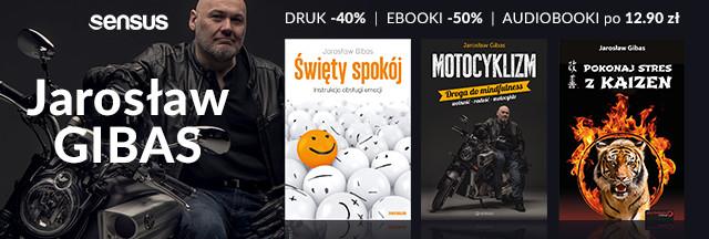 Książki Jarosława Gibasa! [DRUKI   eBOOKI   AUDIOBOOKI]
