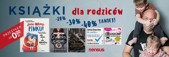 Książki dla Rodziców nawet 40% TANIEJ!