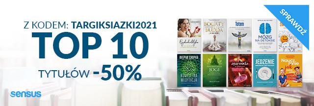 Z kodem: TARGIKSIAZKI2021 Top 10 tytułów -50%