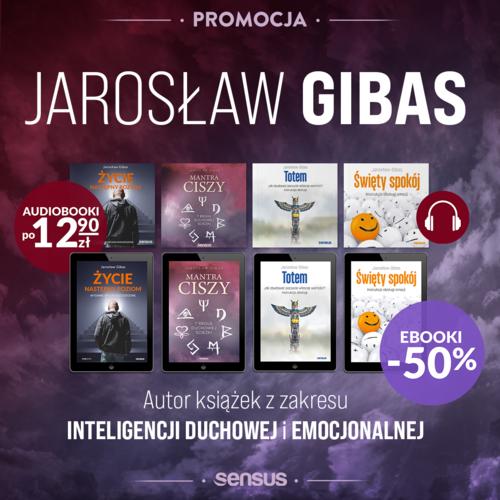 Jarosław Gibas ~ Zabierz na spacer ebooka lub audiobooka!