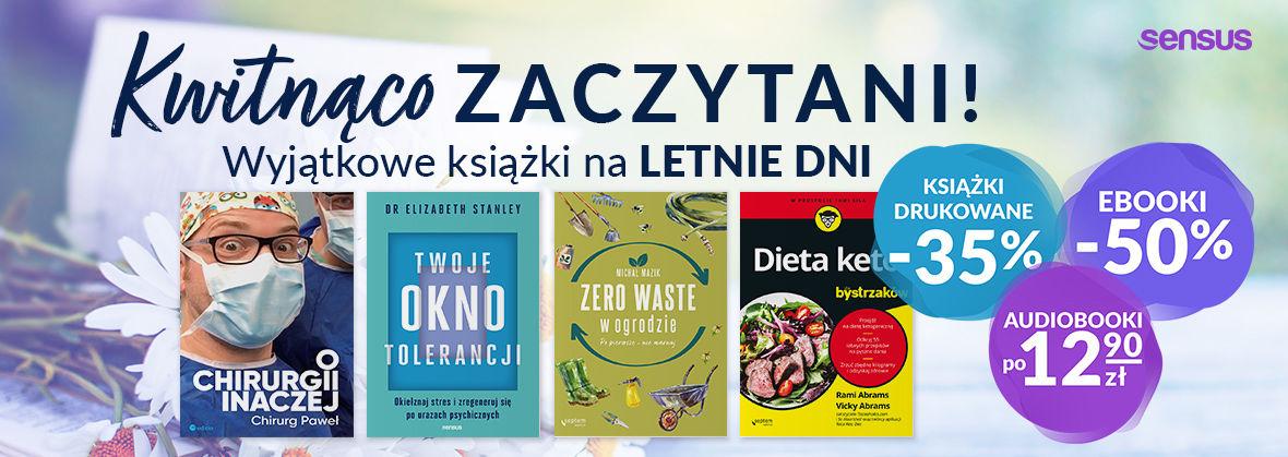 Promocja na ebooki Kwitnąco zaczytani! Wyjątkowe książki na letnie dni