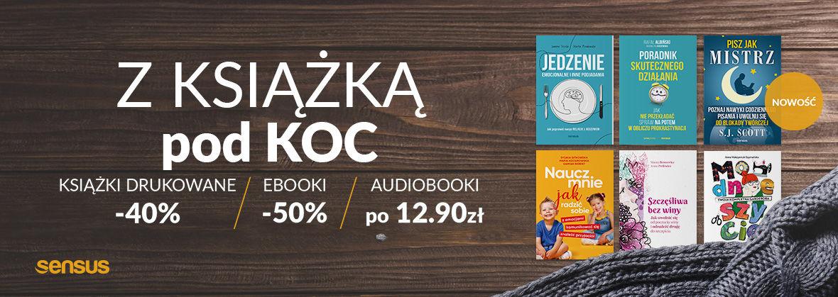 Promocja na ebooki Z książką pod koc [Książki drukowane -40% Ebooki -50% Audiobooki po 12.90 zł]