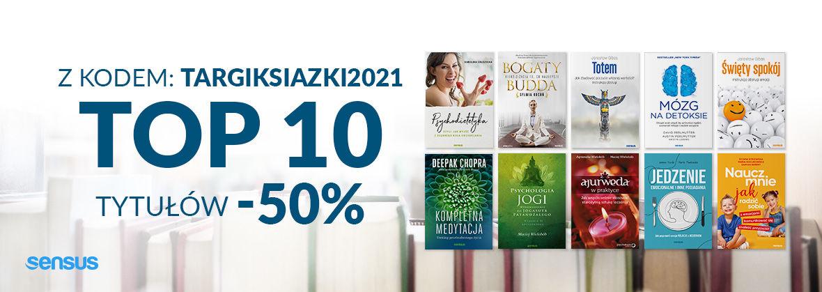 Promocja na ebooki Z kodem: TARGIKSIAZKI2021 Top 10 tytułów -50%