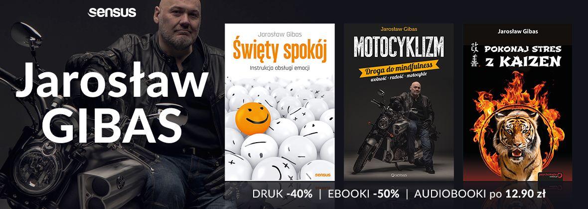 Promocja na ebooki Książki Jarosława Gibasa! [DRUKI | eBOOKI | AUDIOBOOKI]