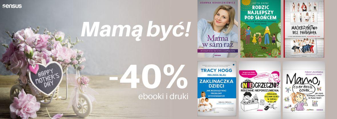 Promocja na ebooki Mamą być! / Ebooki i druki / -40%