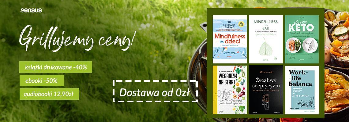 Promocja na ebooki Grillujemy ceny naszych najlepszych książek!