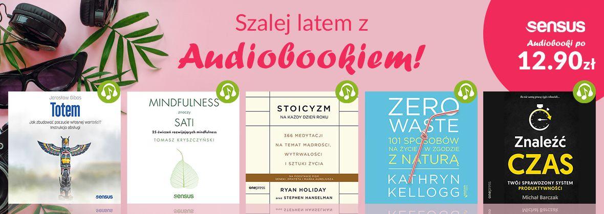 Promocja na ebooki Letnie szaleństwo z Audiobookami [12,90zł]