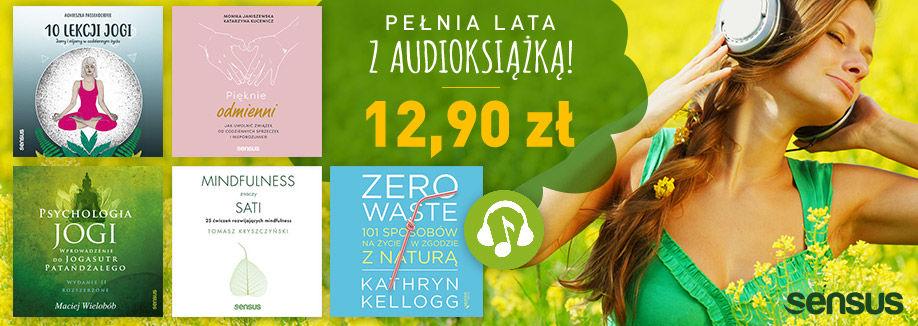 Promocja na ebooki Pełnia lata z audio-książką [audiobooki po 12.90 zł]