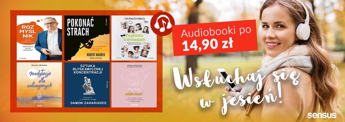 Promocja na ebooki Wsłuchaj się w jesień! / Audiobooki po 14,90zł