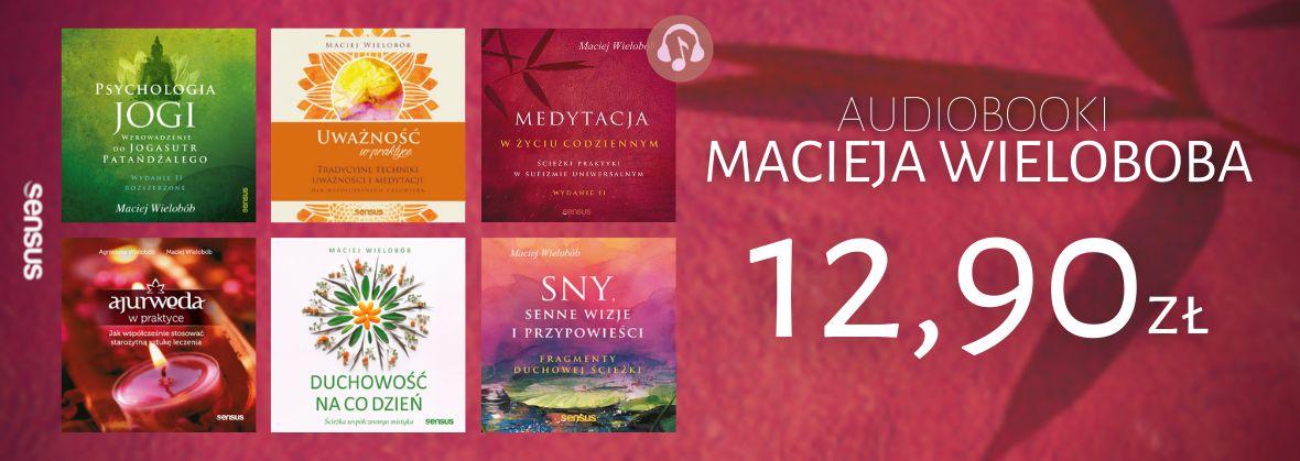 Promocja na ebooki Audiobooki MACIEJA WIELOBOBA / 12,90zł