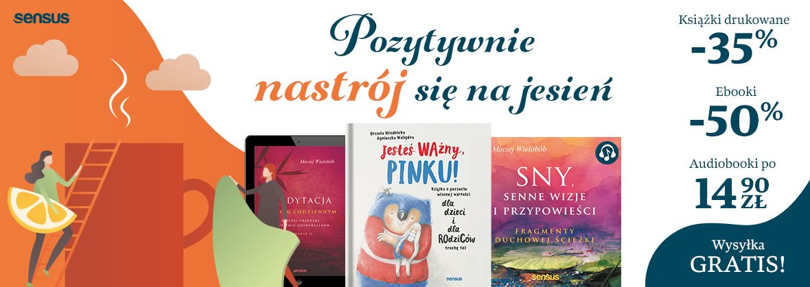 Promocja na ebooki Nastrój się na Jesień [druki -35% ebooki -50% audiobooki po 14.90zł]