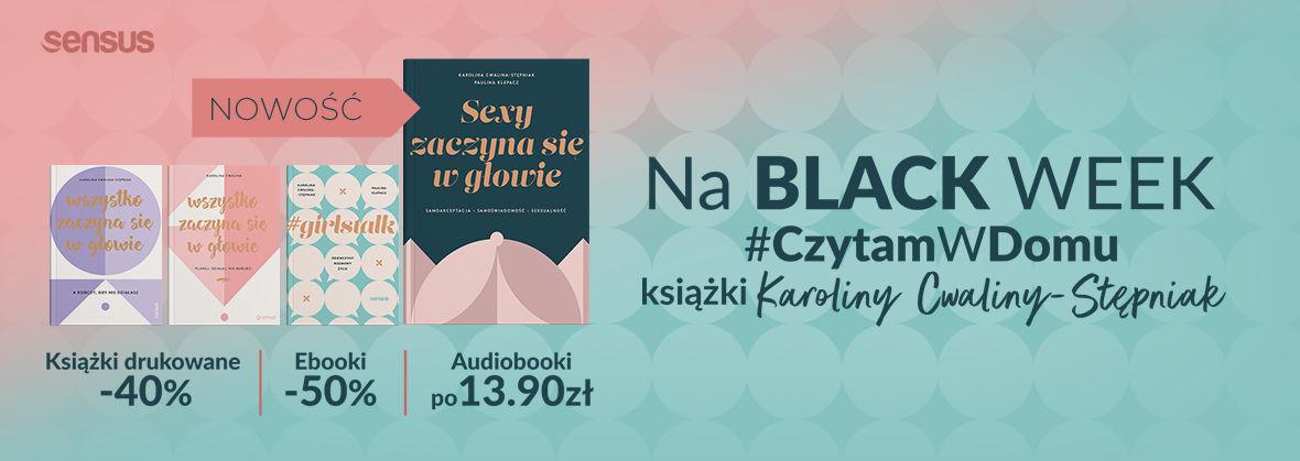 Promocja na ebooki Książki Karoliny Cwaliny-Stępniak