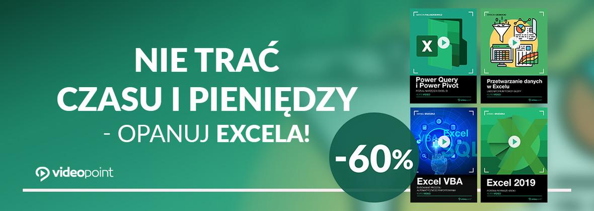 Nie trać czasu i pieniędzy - opanuj Excela!