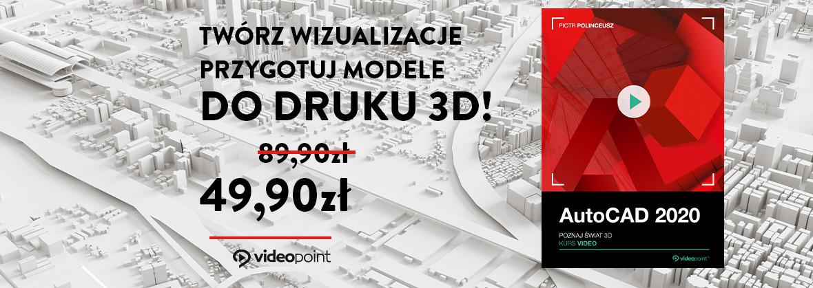Twórz wizualizacje i przygotuj modele do druku 3D!